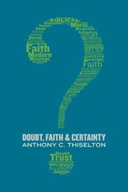 Anthony C. Thiselton Doubt, Faith, and Certainty 앤서니 티슬턴